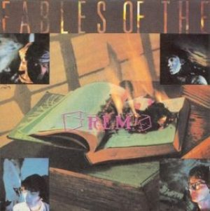 R.E.M. - Fables of the Reconstruction cover art