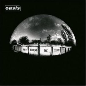 Oasis - Don't Believe the Truth cover art