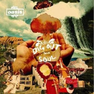 Oasis - Dig Out Your Soul cover art