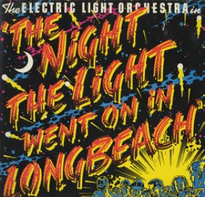 Electric Light Orchestra - The Night the Light Went on (In Long Beach) cover art