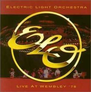 Electric Light Orchestra - Live at Wembley '78 cover art
