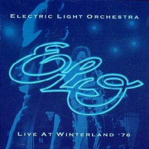 Electric Light Orchestra - Live at Winterland '76 cover art