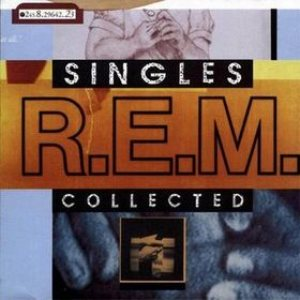 R.E.M. - Singles Collected cover art