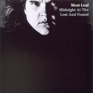 Meat Loaf - Midnight at the Lost and Found cover art