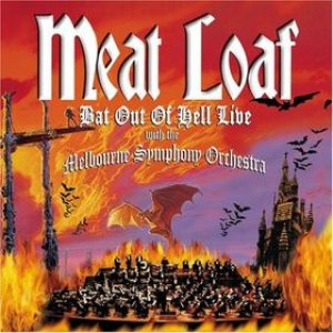 Meat Loaf - Bat Out of Hell: Live With the Melbourne Symphony Orchestra cover art