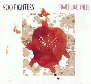 Foo Fighters - Times Like These cover art