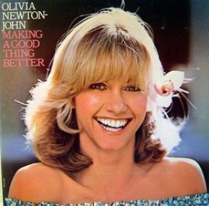 Olivia Newton-John - Making a Good Thing Better cover art