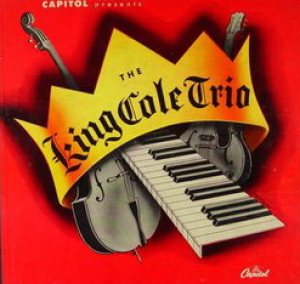 Nat King Cole - The King Cole Trio cover art