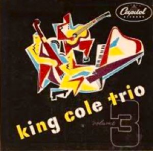 Nat King Cole - King Cole Trio, Volume 3 cover art