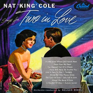 Nat King Cole - Nat King Cole Sings for Two in Love cover art