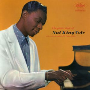 Nat King Cole - The Piano Style of Nat King Cole cover art