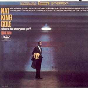 Nat King Cole - Where Did Everyone Go? cover art