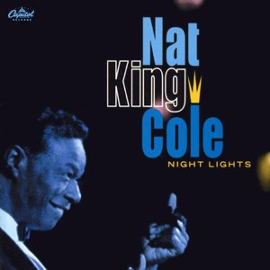 Nat King Cole - Night Lights cover art