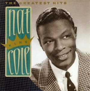 Nat King Cole - The Greatest Hits cover art