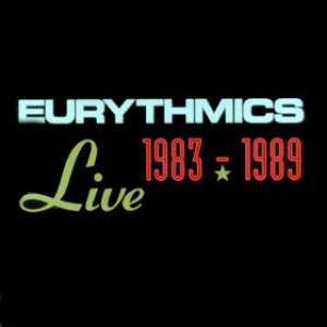 Eurythmics - Live 1983 - 1989 cover art