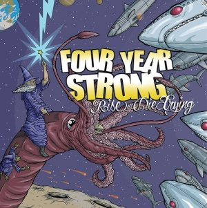 Four Year Strong - Rise or Die Trying cover art