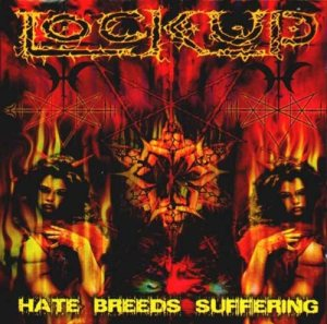 Lock Up - Hate Breeds Suffering cover art
