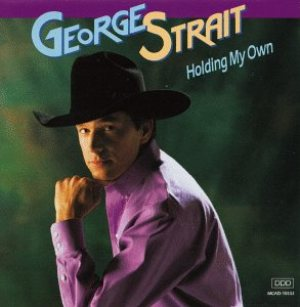 George Strait - Holding My Own cover art