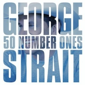 George Strait - 50 Number Ones cover art