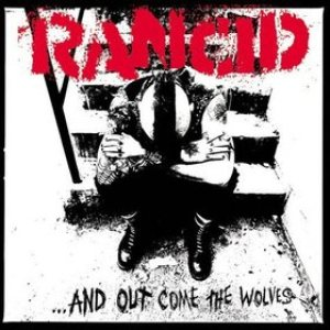 Rancid - ...And Out Come the Wolves cover art