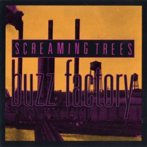 Screaming Trees - Buzz Factory cover art