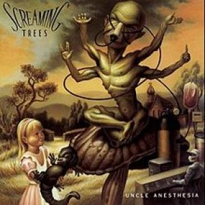Screaming Trees - Uncle Anesthesia cover art