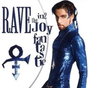 Prince - Rave In2 the Joy Fantastic cover art