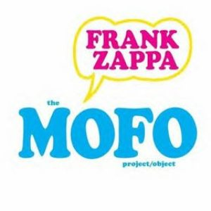 Frank Zappa - The Mofo Project/Object cover art