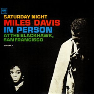 Miles Davis - In Person, Saturday Night at the Blackhawk, San Francisco, Volume 2 cover art
