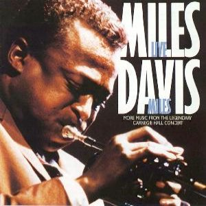 Miles Davis - Live Miles: More Music From the Legendary Carnegie Hall Concert cover art