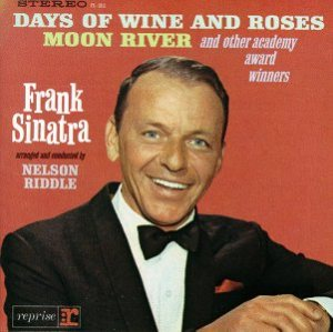 Frank Sinatra - Days of Wine and Roses, Moon River and Other Academy Award Winners cover art