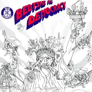 Dead Kennedys - Bedtime for Democracy cover art