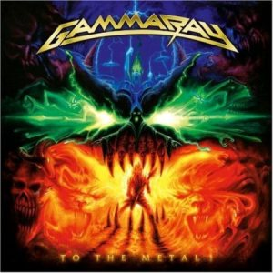 Gamma Ray - To the Metal! cover art