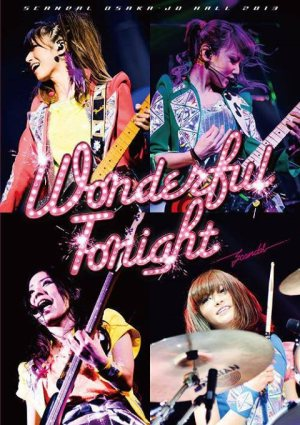 Scandal - SCANDAL OSAKA-JO HALL 2013「Wonderful Tonight」 cover art