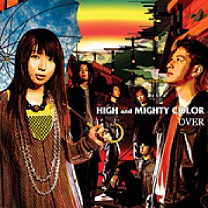 High and Mighty Color - Over cover art