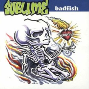 Sublime - Badfish cover art