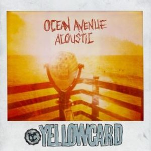 Yellowcard - Ocean Avenue Acoustic cover art