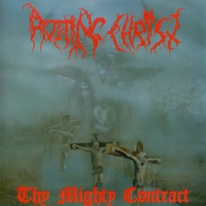 Rotting Christ - Thy Mighty Contract cover art