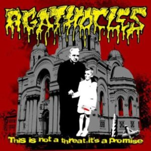 Agathocles - This Is Not a Threat, It's a Promise cover art