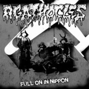 Agathocles - Full on in Nippon cover art