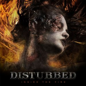 Disturbed - Inside the Fire cover art