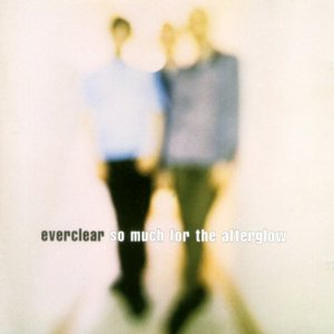 Everclear - So Much for the Afterglow cover art