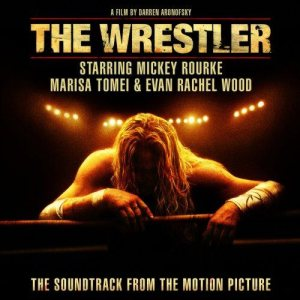 Original Soundtrack [Various Artists] - The Wrestler (The Soundtrack from the Motion Picture) cover art