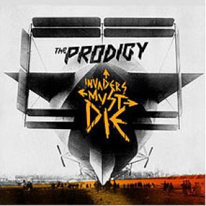 The Prodigy - Invaders Must Die cover art