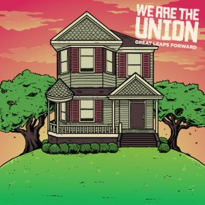 We Are the Union - Great Leaps Forward cover art