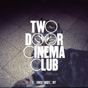 Two Door Cinema Club - Tourist History cover art