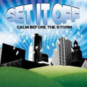Set It Off - Calm Before the Storm cover art