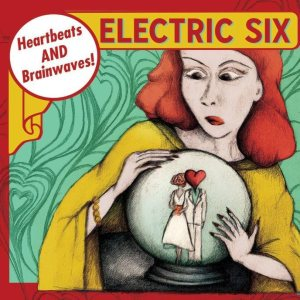 Electric Six - Heartbeats and Brainwaves cover art