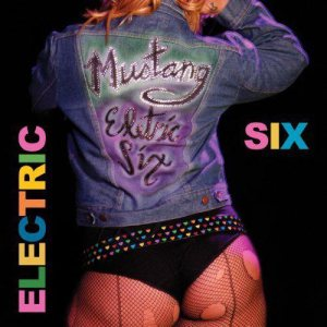Electric Six - Mustang cover art