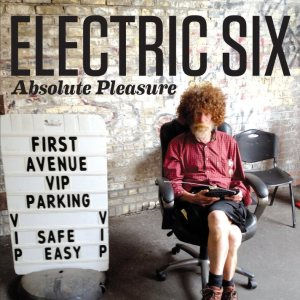 Electric Six - Absolute Pleasure cover art
